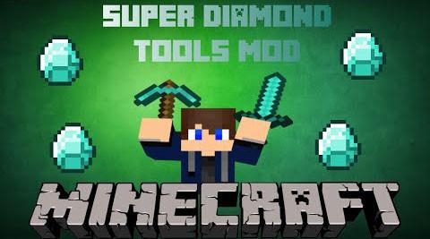 Мод для майнкрафт 1.7.2 Super Diamond Tools