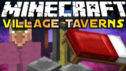Village Taverns Mod для майнкрафт 1.7.2/1.6.4/1.6.2/1.5.2